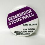 """Remember Stonewall"" button, 1979"