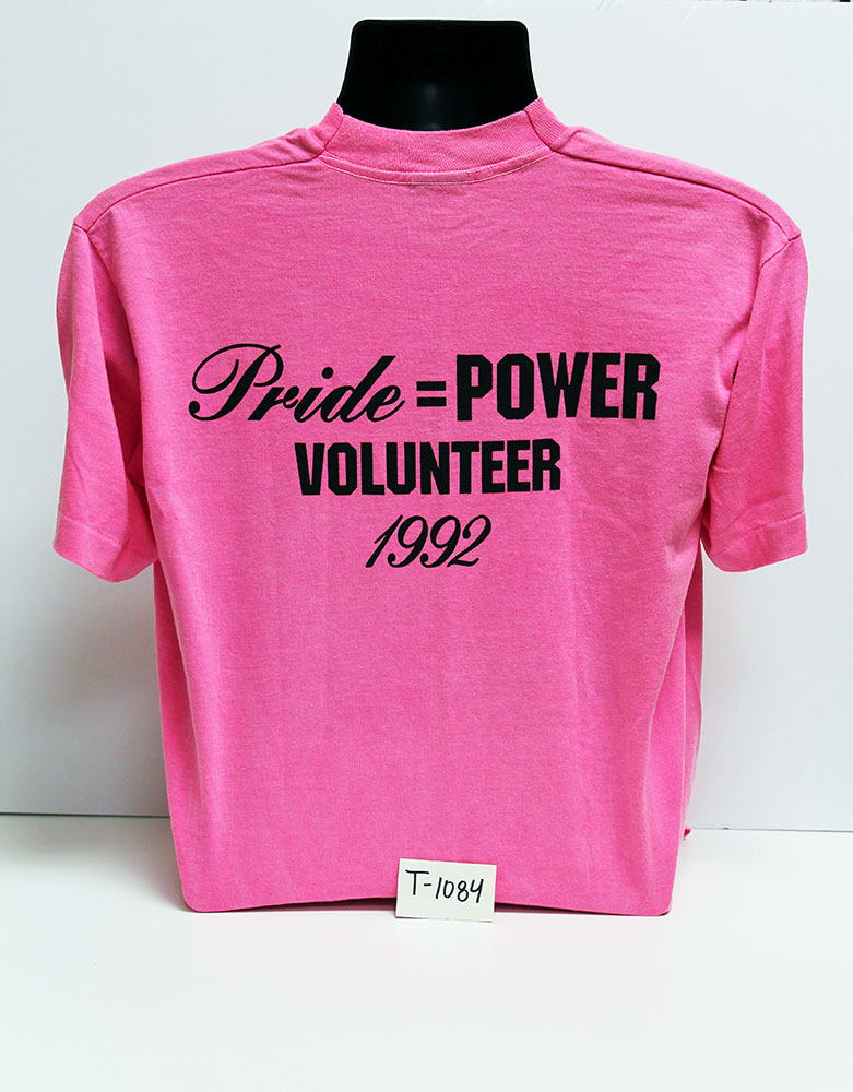 """Pride=Power"" volunteer t-shirt (back), 1992"